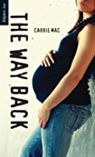 The Way Back (Orca Soundings) by Carrie Mac