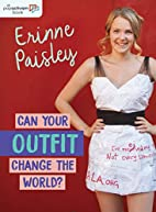 Can Your Outfit Change the World?…