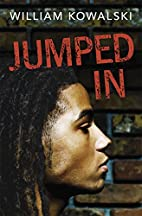 Jumped In (Rapid Reads) by William Kowalski