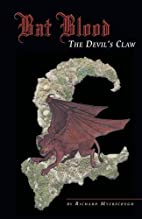 Bat Blood: The Devil's Claw by Richard…