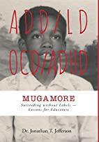 Mugamore by Dr Jonathan T. Jefferson