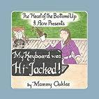 My Keyboard Was Hi Jacked! by Mammy Oaklee