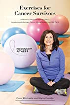 Exercises for Cancer Survivors by Carol…