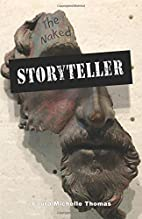 The Naked Storyteller by Laura Michelle…