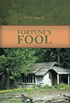 Fortune's Fool by Terry Cassidy