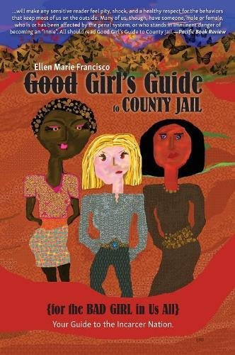 good-girls-guide-to-county-jail-for-the-bad-girl-in-us-all