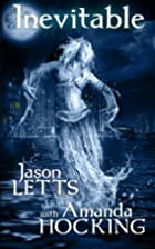 Inevitable by Jason Letts