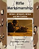 Army, Department of the: Rifle Marksmanship M16A1, M16A2/3, M16/4 and M4 Carbine
