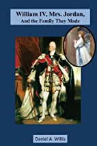 William IV, Mrs. Jordan and the Family They…