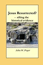 Jesus Resurrected?- sifting the historical…