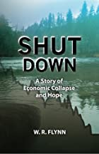 Shut Down by W. R. Flynn