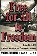 Free for All to Freedom by Frank Iszak