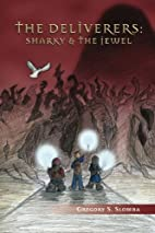 The Deliverers: Sharky and the Jewel by…