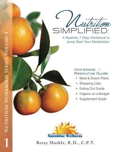 nutrition-simplified-a-realistic-7-step-workbook-to-jump-start-your-metabolism