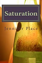 Saturation: A Memoir by Jennifer Place