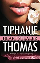 Heart Stealer by Tiphanie Thomas