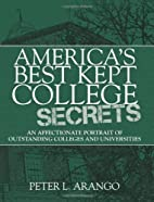 America's Best Kept College Secrets: An…