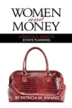 Women and Money A Practical Guide to Estate…