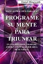 Programe su Mente para Triunfar (Spanish…