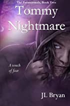 Tommy Nightmare: (Jenny Pox #2) by J L Bryan