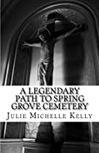 A Legendary Path to Spring Grove Cemetery by…