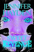 Sweet Revenge by Jennifer Hayden