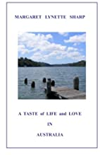 A Taste of Life and Love in Australia by…
