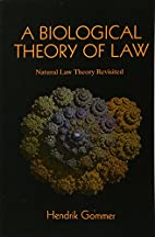 A Biological Theory of Law: Natural Law…