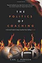 The Politics of Coaching: A Survival Guide…