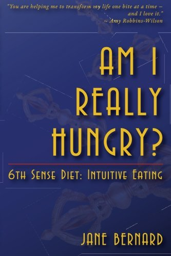 am-i-really-hungry-6th-sense-dietintuitive-eating