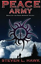 Peace Army: Peace Warrior Trilogy, Book 2 by…