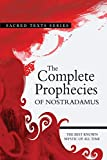 Nostradamus: The Complete Prophecies of Nostradamus