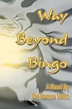 Way Beyond Bingo by The Hanson Sisters