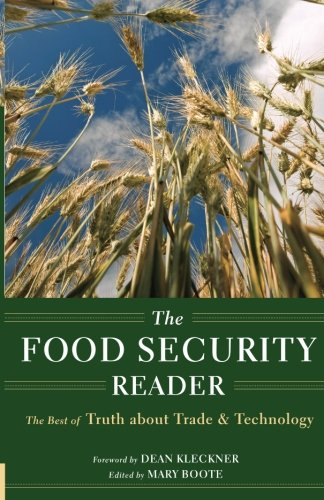 the-food-security-reader-the-best-of-truth-about-trade-technology