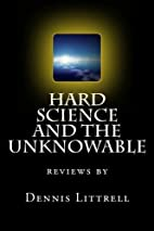 Hard Science and the Unknowable: reviews by…