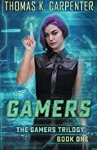 Gamers by Thomas K Carpenter