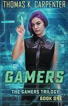 Gamers by Thomas K Carpenter