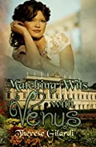Matching Wits with Venus by Therese Gilardi