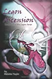 Taylor, Nicholas: Legon Ascension: Book Two in the Legon Series