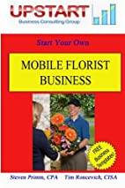 Mobile Florist Business by Tim Roncevich