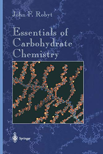 essentials-of-carbohydrate-chemistry-springer-advanced-texts-in-chemistry
