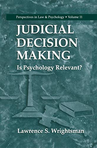 judicial-decision-making-is-psychology-relevant-perspectives-in-law-psychology