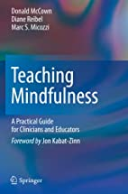 Teaching Mindfulness: A Practical Guide for…