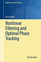 Nonlinear Filtering and Optimal Phase…