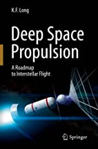 Deep Space Propulsion: A Roadmap to…