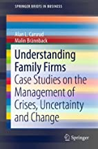 Understanding family firms : case studies on…