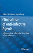 Clinical Use of Anti-infective Agents A…