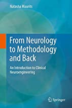From Neurology to Methodology and Back: An…