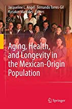 Aging, Health, and Longevity in the…