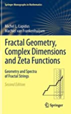 Fractal geometry, complex dimensions and…